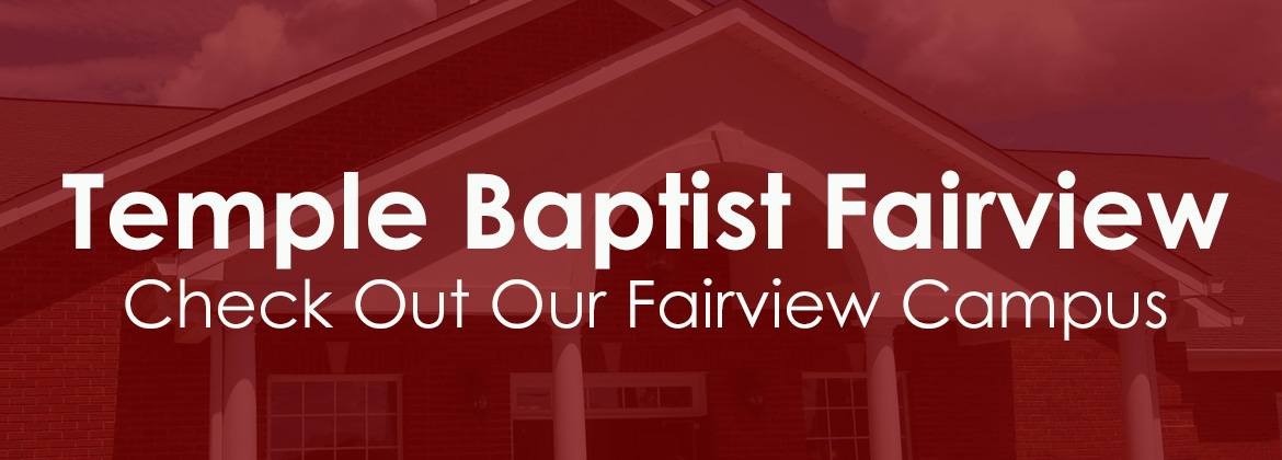 Temple Baptist Church Fairview Campus